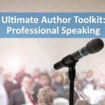 Author Toolkit: Professional Speaking