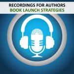 Nonfiction Book Launch Strategies – Recordings Bundle