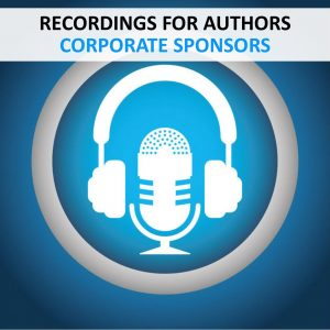 RECORDINGS - AUTHORS - CORPORATE SPONSORS