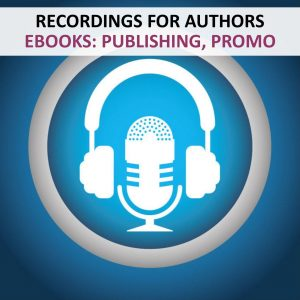 RECORDINGS - AUTHORS - EBOOKS PUBLISHING PROMOTION