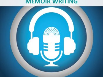 RECORDINGS - AUTHORS - MEMOIR WRITING