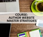 Course: Author Websites: Master Strategies to Attract Readers and Boost Sales