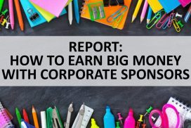 Report: How to Earn Real Money with Corporate Sponsors