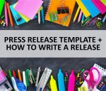 PRESS RELEASE TEMPLATE HOW TO WRITE A PRESS RELEASE