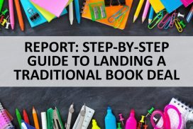 Report: How to Land a Traditional Book Deal – Step-by-Step Guide