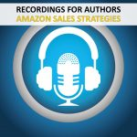 RECORDINGS - AUTHORS - AMAZON SALES STRATEGIES
