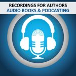 RECORDINGS - AUTHORS - AUDIO BOOKS PODCASTING
