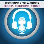 RECORDINGS - AUTHORS - EBOOKS PUBLISHING PROMOTION
