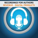 RECORDINGS - AUTHORS - REVENUE DIGITAL PRODUCTS