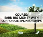 how to earn money with corporate sponsorships