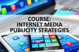 COURSE - INTERNET MEDIA PUBLICITY STRATEGIES