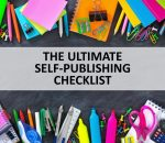 ULTIMATE SELF PUBLISHING CHECKLIST